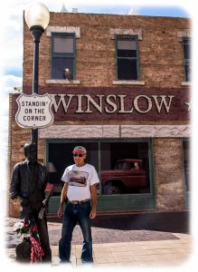 """Standin' on the corner in Winslow Arizona"""
