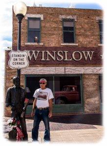 """Standin' on the corner in Winslow Arizona"""